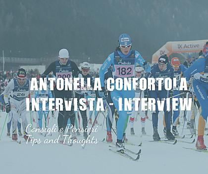 ANTONELLA CONFORTOLA: EXPERIENCE AND ADVICE ON MARCIALONGA